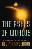 """The ashes of the worlds"" av Kevin J. Anderson"