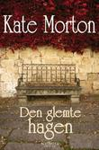 &#34;Den glemte hagen&#34; av Kate Morton