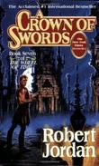 """A Crown of Swords (The Wheel of Time, Book 7)"" av Robert Jordan"