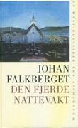 &#34;Den fjerde nattevakt&#34; av Johan Falkberget