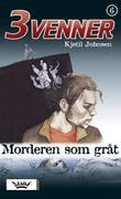 &#34;Morderen som grt&#34; av Kjetil Johnsen