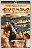 """Something Like an Autobiography"" av Akira Kurosawa"
