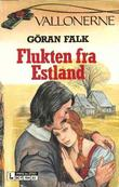&#34;Flukten fra Estland&#34; av Gran Falk
