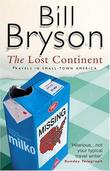 """The Lost Continent Travels in Small Town America"" av Bill Bryson"
