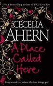 &#34;A place called here&#34; av Cecelia Ahern