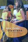 """Stasiland stories from behind the Berlin wall"" av Anna Funder"