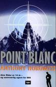 """Point Blanc"" av Anthony Horowitz"