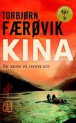 &#34;Kina en reise p livets elv&#34; av Torbjrn Frvik