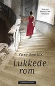 &#34;Lukkede rom&#34; av Care Santos