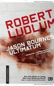 """Jason Bournes ultimatum"" av Robert Ludlum"