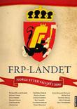 &#34;FrP-landet Norge etter valget i 2009?&#34; av Lars Sandvig
