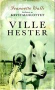 &#34;Ville hester&#34; av Jeannette Walls