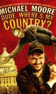 &#34;Dude, where&#39;s my country?&#34; av Michael Moore