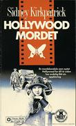 """A Cast of Killers Hollywood-mordet (1988)"" av Sidney Kirkpatrick"
