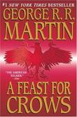 &#34;A Feast for Crows (A Song of Ice and Fire, Book 4)&#34; av George R.R. Martin