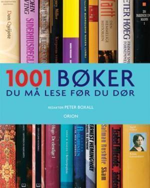 """""""1001 bøker du må lese før du dør"""" av Peter Boxall"""