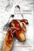 &#34;Idas dans - en mors beretning&#34; av Gunnhild Corwin