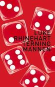 &#34;Terningmannen&#34; av Luke Rhinehart