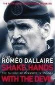"""Shake Hands with the Devil The Failure of Humanity in Rwanda"" av Romeo Dallaire"