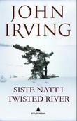 &#34;Siste natt i Twisted River&#34; av John Irving