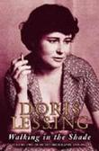 """Walking in the shade volume two om my autobiography. 1949-1962"" av Doris Lessing"