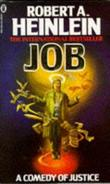 """Job A Comedy of Justice"" av Robert A. Heinlein"