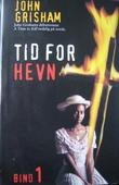 &#34;Tid for hevn 1&#34; av John Grisham