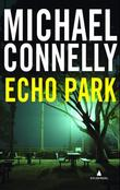 """Echo park"" av Michael Connelly"