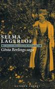 &#34;Gsta Berlings saga&#34; av Selma Lagerlf