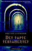 &#34;Det tapte testamentet&#34; av Eric Van Lustbader
