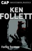 &#34;Farlig formue&#34; av Ken Follett