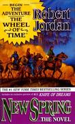 """New Spring The Novel (Wheel of Time)"" av Robert Jordan"