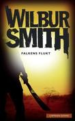 &#34;Falkens flukt&#34; av Wilbur Smith