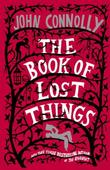 &#34;The Book of Lost Things - A Novel&#34; av John Connolly