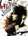 """The heroin diaries a year in the life of a shattered rock star"" av Nikki Sixx"