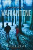 &#34;Variantene&#34; av Robison Wells