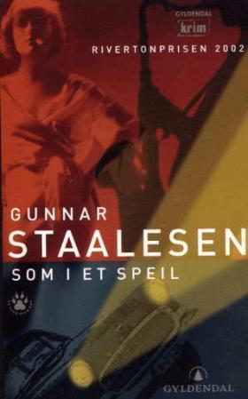 """""""Som i et speil - kriminalroman"""" av Gunnar Staalesen"""