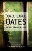 &#34;En enkes fortelling&#34; av Joyce Carol Oates