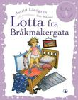 &#34;Lotta fra Brkmakergata&#34; av Astrid Lindgren