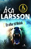 &#34;Et offer til Molok&#34; av sa Larsson
