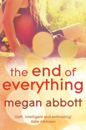&#34;The end of everything&#34; av Megan Abbott