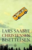 &#34;Bisettelsen&#34; av Lars Saabye Christensen