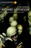 &#34;I Am Legend (S.F. Masterworks)&#34; av Richard Matheson