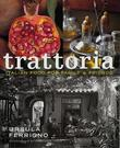 """Trattoria Food for Family and Friends (Mitchell Beazley Food)"" av Ursula Ferrigno"