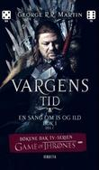 &#34;I vargens tid bok 1 - del 1&#34; av George R.R. Martin