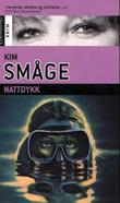 &#34;Nattdykk&#34; av Kim Smge