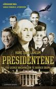 &#34;Presidentene fra George Washington til Barack Obama&#34; av Hans Olav Lahlum
