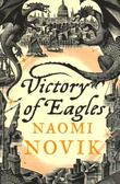 """Victory of eagles"" av Naomi Novik"