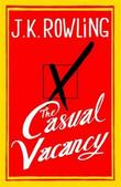 """The casual vacancy"" av J.K. Rowling"