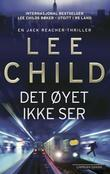 """Det øyet ikke ser"" av Lee Child"